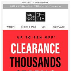 [Saks OFF 5th] 1000s of clearance deals, up to 75% OFF!