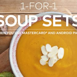 The Soup Spoon: 1-for-1 Soup Sets with Android Pay and Mastercard