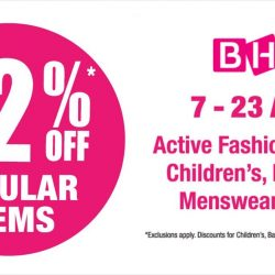 BHG: Enjoy 22% OFF Regular Items from the Active Fashion, Babies, Children's, Luggage, Menswear & Toys department