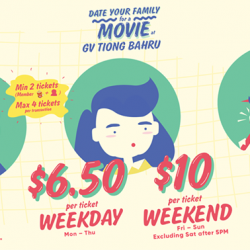 [Golden Village] Date your family for a movie & enjoy great savings at GV Tiong Bahru from 30 March – 29 April 2017!