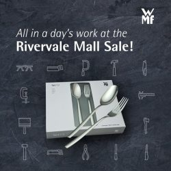 [WMF] Class up your Labour Day festivities at the Rivervale Mall Sale from 1 May – 7 May!
