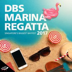 [DBS Bank] The DBS Marina Regatta 2017 is back this year from 1st to 4th June at The Promontory @ Marina Bay!