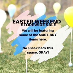 [Miss Bag Lady LLP] Easter Weekend STOREWIDE SALE, up to 50%, happening now.