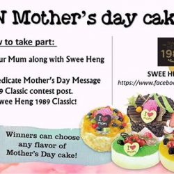 [Swee Heng Classic 1989] Today is your last chance to join our Mother's Day contest.
