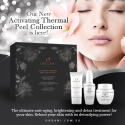 [Organi] OUR NEW ACTIVATING THERMAL PEEL COLLECTION IS HERE!