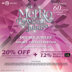 [Causeway Point] Come celebrate Metro Diamond Jubilee with storewide 20% off including cosmetics and fragrances!