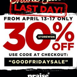 [Praise] It's the LAST DAY of ONLINE SALE!