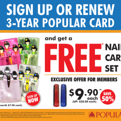[POPULAR Bookstore] Sign up or renew your 3-year POPULAR membership and get a FREE Nail Care Set worth $7.