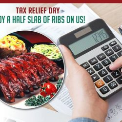 [Tony Roma's] Feeling stress over filing your taxes by 15 April?
