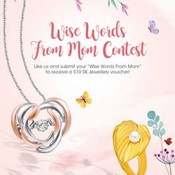 [SK Jewellery] This Mother's Day, join us in reflecting on the many life lessons our mothers have taught us.