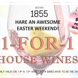 [Bistro 1855] It's Good Friday and Easter this weekend and what better way to celebrate the long break?