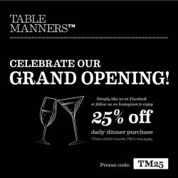 [Table Manners] WE ARE OPEN!