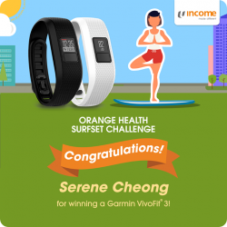 [NTUC Income Insurance] Congratulations to the winner of our Orange Health Surfset Challenge, you'll be getting a Garmin VivoFit 3 for more