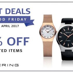 [BERING] Last three days – head down to your nearest BERING store this Good Friday weekend to enjoy special deals for a