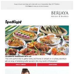 [Berjaya Hotels & Resorts EDm] Ushering in the holy month of Ramadhan!