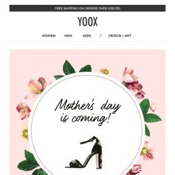 [Yoox] A special treat for Mother's day