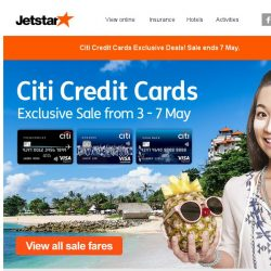 [Jetstar] Citi Credit Cards Exclusive Sale! All-in sale fares to Hong Kong, Melbourne and more.