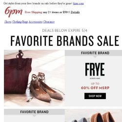 [6pm] Favorite Brands Sale is on!
