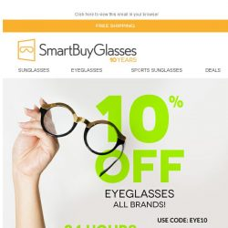 [SmartBuyGlasses] 10% OFF Eyeglasses, 24 hours only. That's an eye-catcher 👀