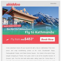 [Skiddoo]  🚵 Adventure flights for less! Experience adventure with these special deals! 🚵 | Fly to Kathmandu fr. $483* | Fly to Bangkok fr. $164*