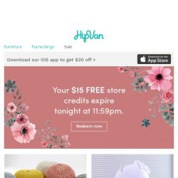 [HipVan] Reminder: Your FREE $5 store credits are expiring!