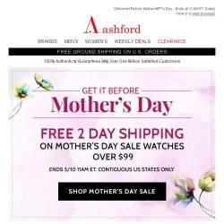 [Ashford] Final Hours - Free 2 Day Shipping On Mother's Day Watches Over $99
