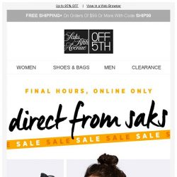 [Saks OFF 5th] ⚠EXTRA 20% OFF Direct From Saks deals is ENDING!