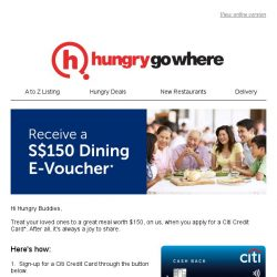 [HungryGoWhere] Receive $150 dining e-voucher. Don't miss it!