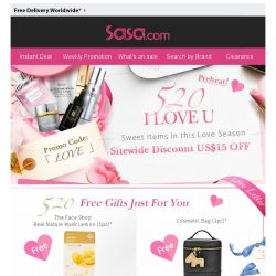 [SaSa ] 【520 I LOVE U】Enjoy Sitewise discount US$15 OFF & Numerous Free Gifts NOW!