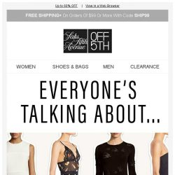 [Saks OFF 5th] The 4 brands EVERYONE is talking about...
