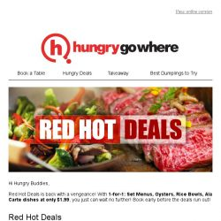 [HungryGoWhere] Red Hot Deals: 1-for-1 Set Menus, Oysters, Rice Bowls, Ala Carte Dishes @ $1.99 and more!