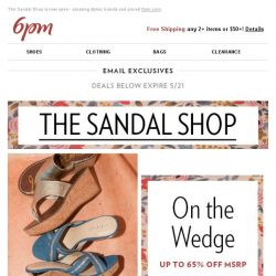 [6pm] The Sandal Shop is open (and these deals are hot)!