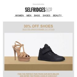 [Selfridges & Co] Save 30% off spring/summer shoes!