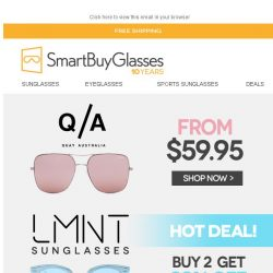 [SmartBuyGlasses] Your favorite brands Quay Australia and LMNT from $59.95 ☀️