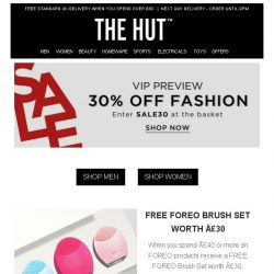 [The Hut] 30% off Fashion   Free FOREO Brush Set   20% off Homeware   20% off Under Armour