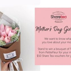 [Sharetea Singapore (歇脚亭)] Giveaway MothersDayGiveawayThis Mother's Day, show mom how sweet you can be and tell us what you love about