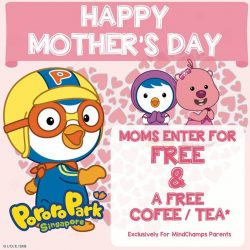 [MindChamps Medical] Pororo Park Singapore & MindChamps Singapore wish all Mummies out there a very Happy Mother's Day!