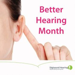 [Digi-Sound Hearing Care Centre] May is Better Hearing Month.