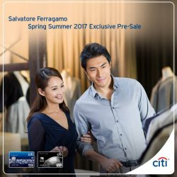 [Citibank ATM] Enjoy additional 10% off with your Citi Credit Card at the exclusive Salvatore Ferragamo Pre-Sale at Paragon, Marina Bay