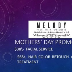 [Melody Beauty & Image House] Melody is happy to announce our MOTHERS' DAY PROMOTION!