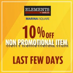 [Elements by Home-Fix] On top of our promotional items, all non-promotional items are going at 10% off now!