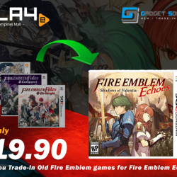 [GAME XTREME] Fire Emblem Echoes Trade-Up Promo【PROMO DURATION】 Now - 31/5/17【DETAILS】 Hop into the continent of Valentia and