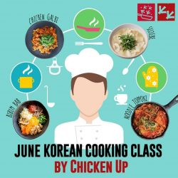 [CHICKEN UP] Cooking Class adventure continues this June!