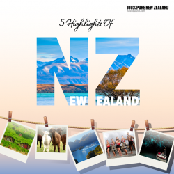 [ASA Holidays] Begin your journey into the scenic New Zealand and explore the 5 Highlights that this majestic country has got to