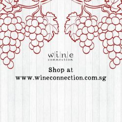 [Wine Connection] At Wine Connection, we believe great wines should be easy to unearth, and they needn't cost a fortune.