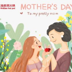[Singapore Haidilao Dining Pte. Ltd] Become a Pretty Mom & Win Haidilao VouchersStep 1: Dining in our restaurant with your mom Step 2: Take a