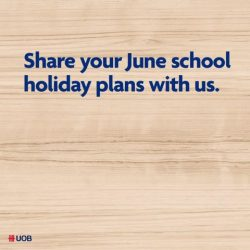 [UOB Bank] Wondering what programmes your child can participate in this June school holidays?