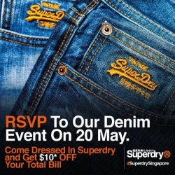 [Superdry] Simply drop your Name and E-mail into our inbox to join us at our Denim Event on Saturday (20th