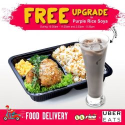[QQ Rise] QQ Rice x UberEATS[PROMOTION] Free Upgrade to Purple Rice Soya on selected menu.