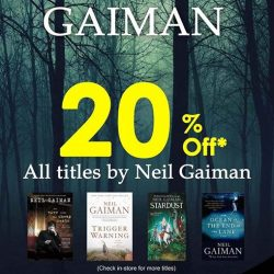 [MPH] Author Of The Month: Neil Gaiman20% off all titles by Neil GaimanPromotion valid from 1 - 31 May 2017 *